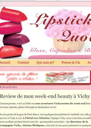 Blog Lipstick Quotes Camille aime le Vichy Spa Hôtel Les Célestins 5 étoiles