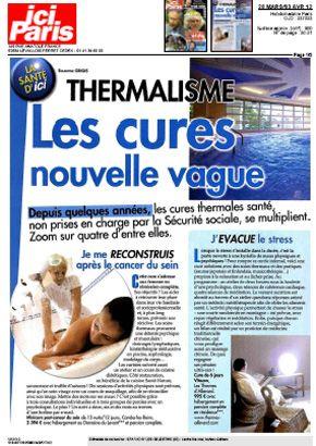 Ici Paris zoome sur les cures thermales nouvelle vague - Vichy