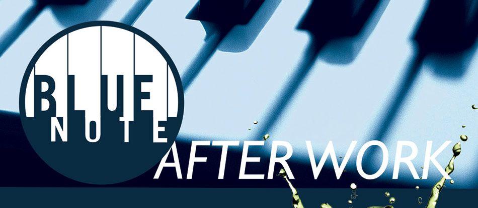Venez nombreux à la soirée de lancement After Work - Blue Note !