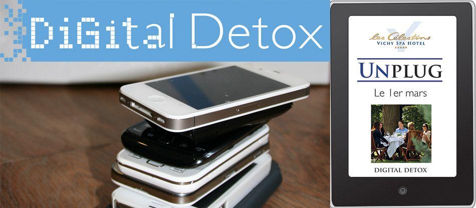 Addiction à Internet ? Digital Detox Vichy ; Journée Unplug le 1er mars !